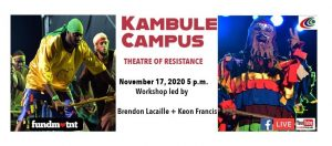 Kambule Campus: Theatre of Resistance